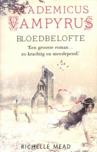 mead-richelle-academicus-vampyrus-bloedbelofte