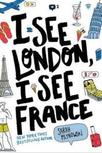 mlynowski-sarah-i-see-london-i-see-france